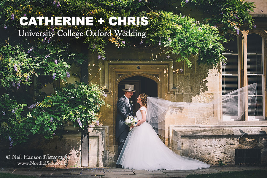 Catherine & Chris University College Oxford Wedding