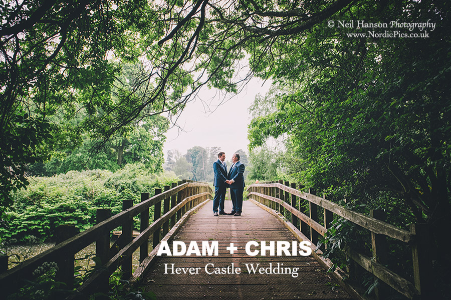 Adam and Chris Wedding Day at Hever Castle