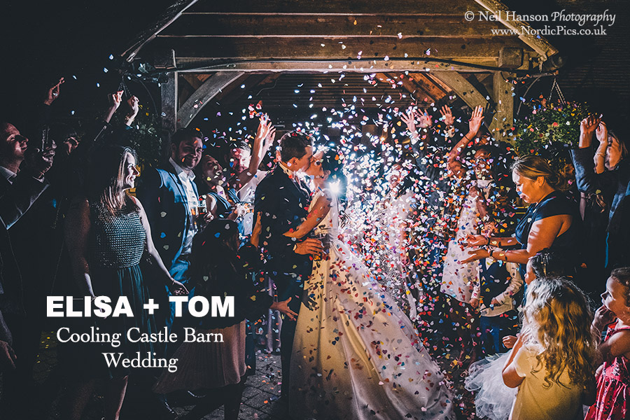 Elisa & Toms Wedding at Cooling Castle Barn